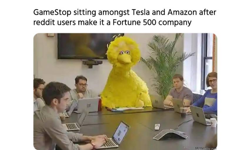 "big bird from sesame st sits at a table with businessmen. caption says ""GME sitting with Tesla and Amazon after reddit makes it a Fortune 500 company"""