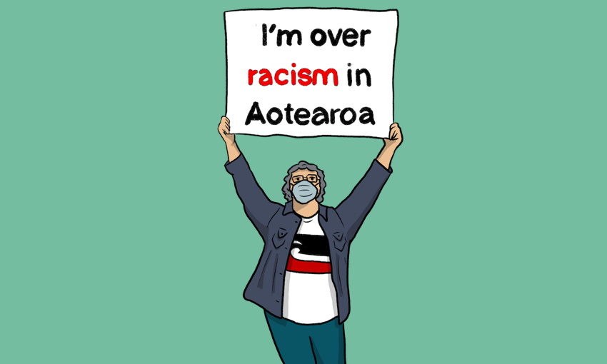 "Illustration of a person wearing a tino rangatiratang t-shirt, holding a sign that says ""I'm over racism in Aotearoa"". Illustration by Gabrielle Baker"